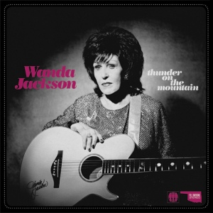 "Wanda Jackson Single ""Thunder On The Mountain"""